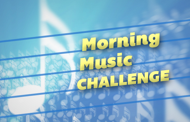 Morning Music Challenge